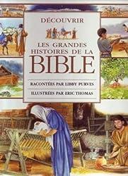 Découvrir les grandes histoires de la bible