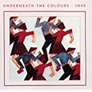 Underneath The Colours (Remastered)