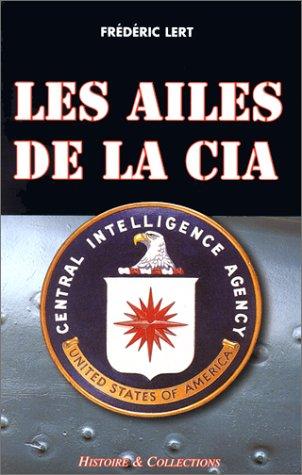 Les ailes de la CIA par Frédéric Lert
