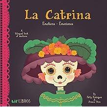 La Catrina: Emotions/Emociones