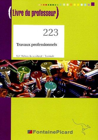 Travaux professionnels Tle BEP secrétariat : Livre du professeur (1CD audio)