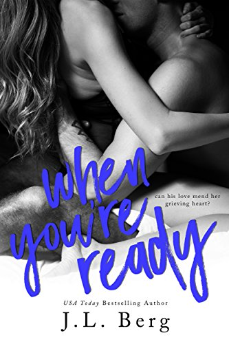 When You're Ready (The Ready Series Book 1)