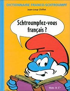 """Afficher """"Dictionnaire franco-schtroumpf"""""""