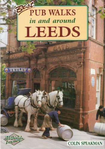 Pub Walks in and Around Leeds by Colin Speakman (1996-08-01)