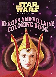 Star Wars Episode I: Heroes and Villains Coloring Book