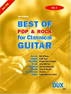 Best of Pop & Rock for Classical Guitar Solf. & Tab Vol.5