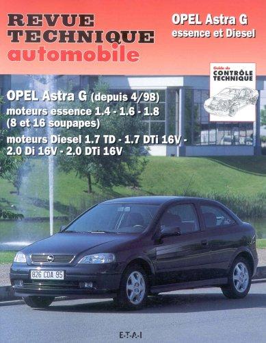 Revue Technique 740.1 Opel Astra G Essence et Diesel Dep. 04/98