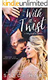 With A Twist: A Bad Habits Novel (English Edition)