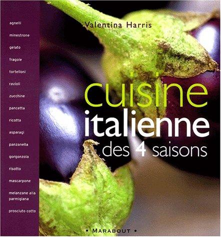 La Cuisine italienne des 4 saisons