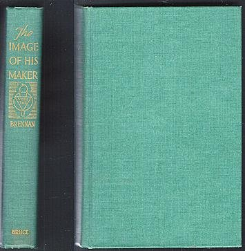 The image of his Maker;: A study of the nature of man
