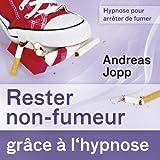 Hypnose pour arrêter de fumer (Rester non-fumeur grâce à l'hypnose)