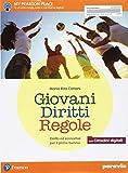 Giovani Diritti Regole.  Con Cittadini digitali + ITE + Didastore