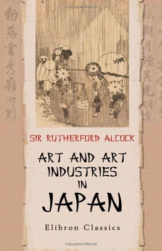 Art and Art Industries in Japan: With numerous illustrations