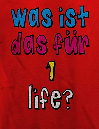 Was Ist Das Fuer 1 Life T-Shirt Rot