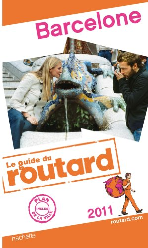 Guide du Routard Barcelone 2011