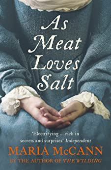 As Meat Loves Salt by [McCann, Maria]