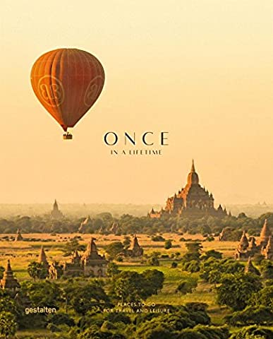 Once in a Lifetime : Tome 2, Places to Go for Travel and Leisure
