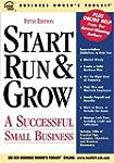 Start Run & Grow: A Successful Small...