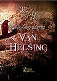Van Helsing I. Una questione di famiglia