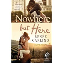 Nowhere but Here: A Novel (English Edition)