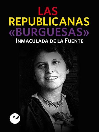 """Las republicanas """"burguesas"""""""