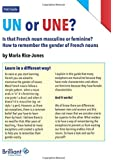 Un Or Une? Is This French Word Masculine or Feminine?: How to Remember the Gender of French Nouns