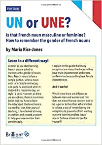 Un Or Une? Is This French Word Masculine or Feminine?: How