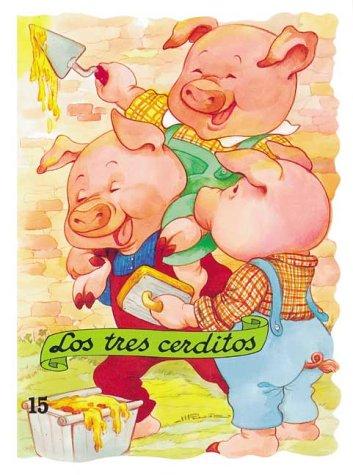 Los Tres Cerditos (Troquelados Clasicos Coleccion)