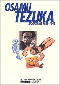 Osamu Tezuka - Une vie en manga - Biographie Edition simple Tome 1