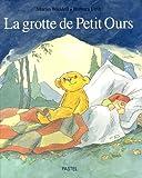 grotte de Petit Ours (La) | Waddell, Martin (1941-....). Auteur