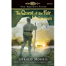 Quest of the Fair Unknown (Squire's Tales (Houghton Mifflin Paperback))