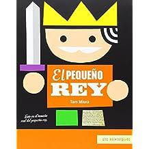 El Pequeno Rey = The Little King (Los Primerisimos)