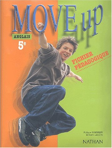 Move up Anglais 5e : Fichier pédagogique