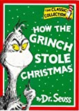 How the Grinch Stole Christmas! (Dr. Seuss Classic Collection)