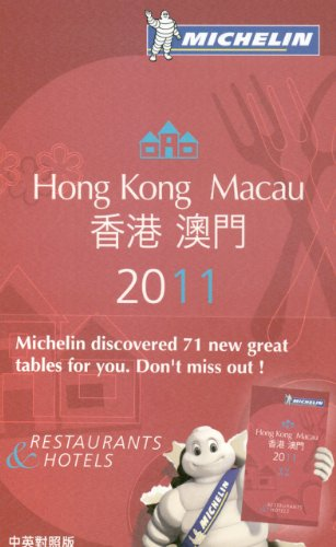 Hong Kong Macau : Michelin Guide Restaurants & Hotels