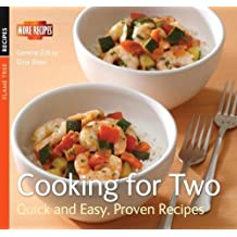 Cooking for Two (Quick & Easy, Proven Recipes)