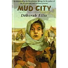 Mud City by Deborah Ellis (2008-05-09)