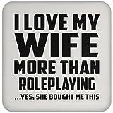 Mann Untersetzer, ich liebe meine Frau mehr als Rollenspiel. Ja, Sie mir dieser gekauft–Untersetzer, Untersetzer, beste Geschenk für Ehemann, ihn, Männer, Mann aus Frau, Herren, Lover