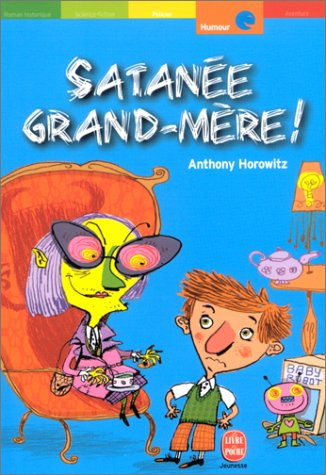 "<a href=""/node/140164"">Satanée grand-mère !</a>"