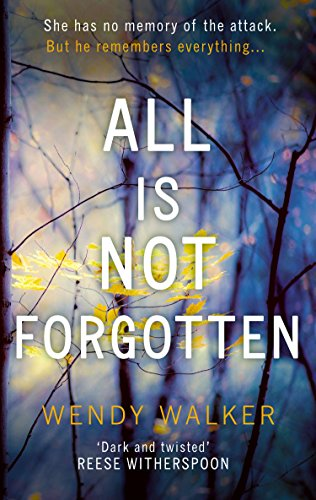 all-is-not-forgotten-the-bestselling-gripping-thriller-youll-never-forget-in-2017