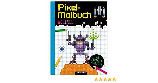 Pixel-Malbuch: Weltall: Amazon.de: Oakley Graham, Barry Green, Sinja ...