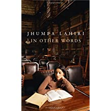 In Other Words by Jhumpa Lahiri (2016-02-11)