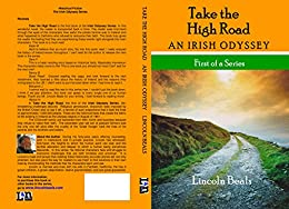 Take The High Road: An Irish Odyssey (English Edition) von [Beals, Lincoln]