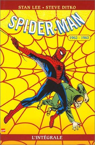 Spider-Man : L'Intégrale, tome 1 : 1962-1963 par Stan Lee