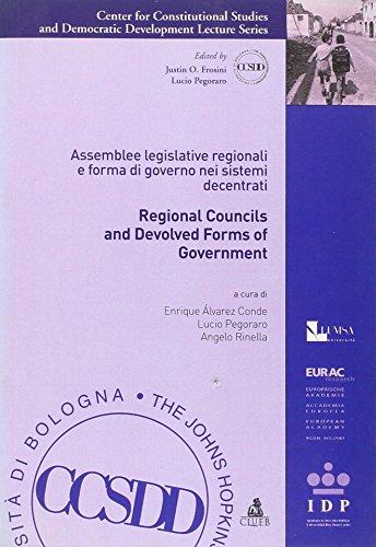 Regional councils and devolved forms of government. Assemblee legislative regionali e forma di governo nei sistemi