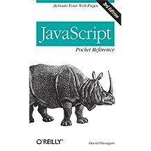 JavaScript Pocket Reference (Pocket Reference (O'Reilly)) by David Flanagan (2012-04-28)