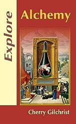 Explore Alchemy (Explore Books)