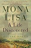 Mona Lisa: A Life Discovered (English Edition)