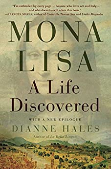 Mona Lisa: A Life Discovered (English Edition) di [Hales, Dianne]