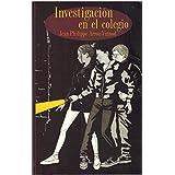INVESTIGACION EN EL COLEGIO